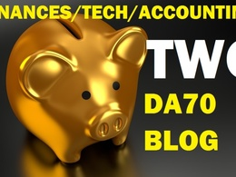 Write & post on Two finance,tech and accounting DA70 niche blog