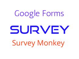 Create surveys,event or quiz using google forms or SurveyMonkey