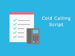 Provide you a successful telemarketing cold calling script