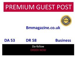 Guest Post in Bmmagazine - Bmmagazine.co.uk DA 53 Traffic 115000