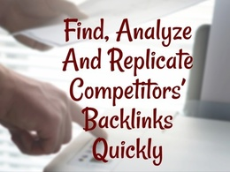 Steal your Competitors  - Your top Competitor Link Analysis