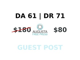 Publish a guest post on Augusta Free Press DA 61, DR 71