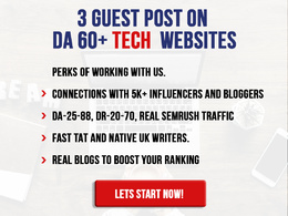 Provide you 3 Guest Post on DA60+ Technology Sites