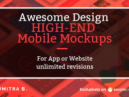 Design awesome HIGH-END mobile mockups for your app or website