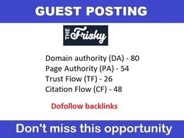 Publish Guest Post On Thefrisky - Thefrisky.com Da 74 DoFollow