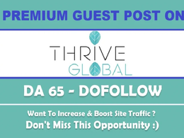 Publish Dofollow Guest Post On ThriveGlobal