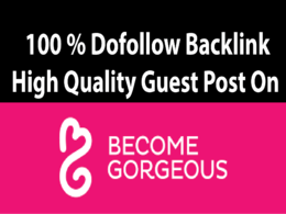 Write A Guest Post On Fashion Niche Becomegorgeous.com