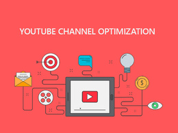 Optimize and Grow your YouTube Channel