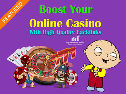 Build 40 PR9 DA 70-100  Backlinks increase Online Casino Rank