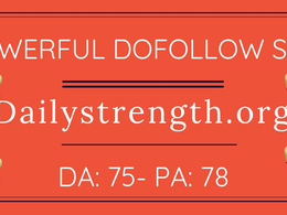 Guest post on dailystrength.org– DA 75 with dofollow link