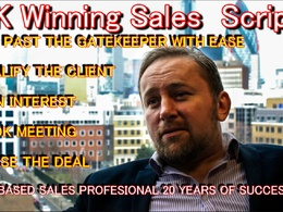 WRITE A WINNING SALES SCRIPT,  COLD OR WARM CALLING