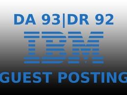 Publish a guest post on IBM DA 93, DR 92