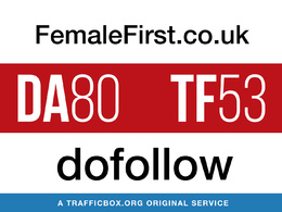 Write and Publish Guest Post On FemaleFirst.co.uk - DA83, TF50