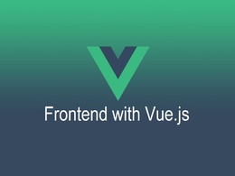 Built front-end with Vue js
