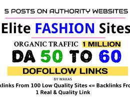 Publish 5 Guest Posts on Fashion Niche DA 50 + Dofollow Link