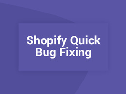 Shopify Quick Bug fixing