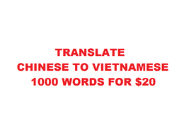 Translate Chinese to Vietnamese 1000 Words