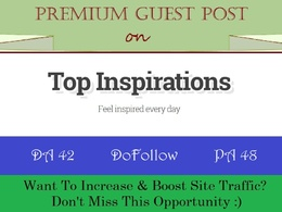 Place A Guest Post on TopInspirations.com with DoFollow Link
