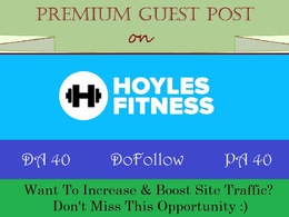 Submit A Guest Post on Health Site Hoylesfitness.com