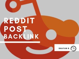 Write and post on reddit with your webiste | Do follow backlink