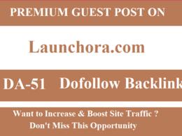 Do Dofollow guest post on Launchora,Launchora.com DA 51