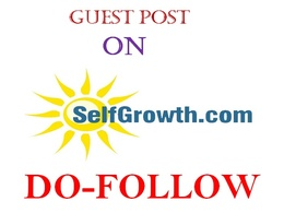 Publish Guest Post On Selfgrowth With Dofollow Link