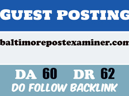 Publish a Guest post on BaltimorePostExaminer DA60, DR67