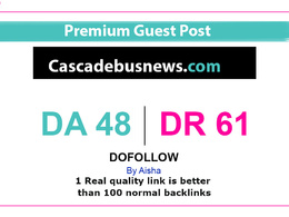 Publish guest post on Cascadebusnews.com – Do follow DA 48 DR 61