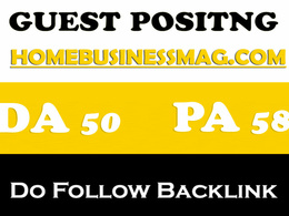 Write and post on Homebusinessmag with dofollow backlink