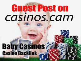 Baby Casinos Guest Post on Casinos . cam