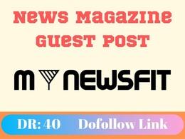 News Magazine Guest Post on mynewsfit.com– mynewsfit DA: 40