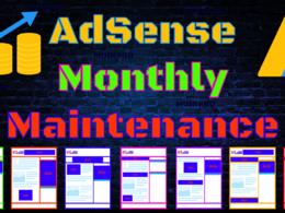 Google AdSense Maintenance (Monthly)