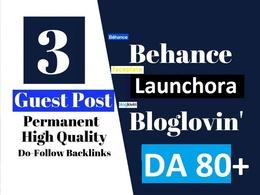 Make Guest post on 3 dofollow sites Behance, Bloglovin, DA 80
