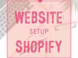 Create and Setup a Shopify Store - Start Selling in 3 Days
