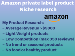 Do niche research and listing on amazon private label product