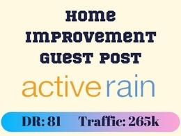 Home Improvement Guest Post on activerain.com - DR 81 activerain