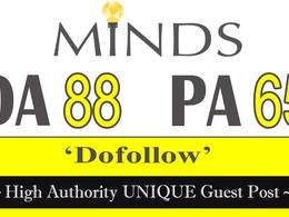 """Write and publish UNIQUE Guest Post on """"MINDS"""" DA-88"""