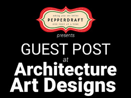 Write & publish an article on ArchitectureArtDesigns.com