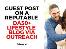 Guest Post on a Reputable DA50+ Lifestyle Blog Via Outreach