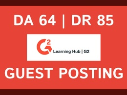 Publish a guest post on G2 Learning Hub - DA 64, DR 85