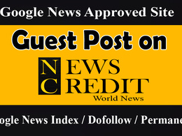 Write and Publish Guest Post On Google News Approved DA-55 Site