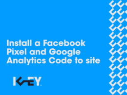 Install a Facebook Pixel and Google Analytics Code to site