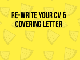 Re-write your CV & cover letter & Linked In