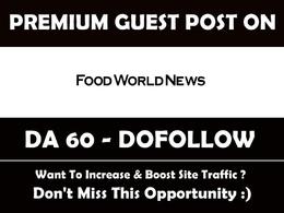 Guest Post on Foodworldnews. Foodworldnews.com - DA 60