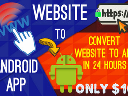 Convert website into android app within 24 hours