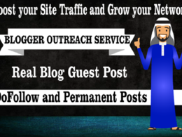 Provide you the Blogger Outreach Service for all niche
