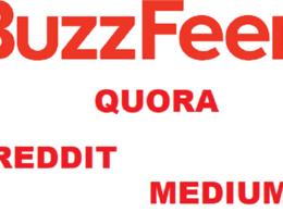 Do 4 Guest Post SEO Article on Buzzfeed, Medium, Quora & Reddit