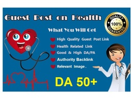 Publish 10 Guest Post on Health Related Authority Website DA50+