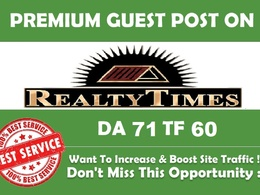 Write and Publish Guest Post on Realtytimes DA-71 Do-follow