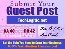 Write & publish guest post on TechLogitic.net with 2 Dofollows